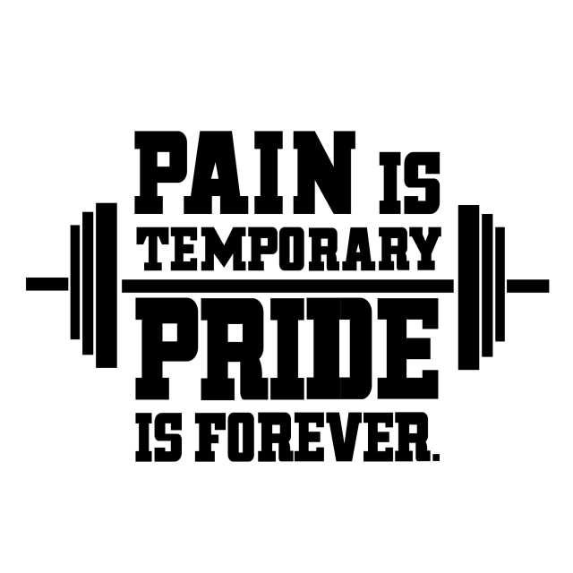 pain-is-temporary-pride-is-forever_1